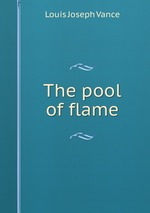 The pool of flame