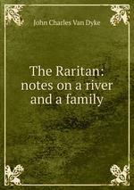The Raritan: notes on a river and a family