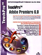TeachPro Adobe Premiere 6.0