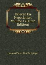 Brieven En Negotiatien, Volume 1 (Dutch Edition)