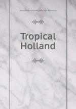 Tropical Holland