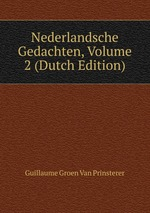 Nederlandsche Gedachten, Volume 2 (Dutch Edition)