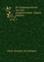 De Tympanaalstreek Van Den Zoogdierschede . (Dutch Edition)