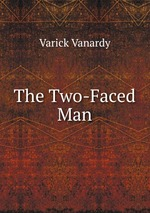 The Two-Faced Man