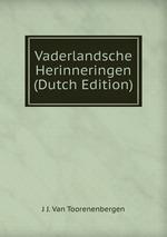 Vaderlandsche Herinneringen (Dutch Edition)