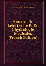 Annales De L`electricite Et De L`hydrologie Medicales (French Edition)