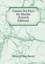 Contes Du Pays De Merlin (French Edition)