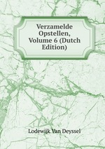 Verzamelde Opstellen, Volume 6 (Dutch Edition)
