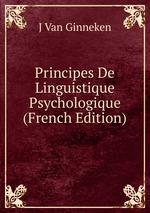 Principes De Linguistique Psychologique (French Edition)