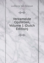 Verzamelde Opstellen, Volume 1 (Dutch Edition)
