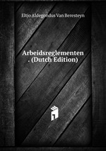 Arbeidsreglementen . (Dutch Edition)