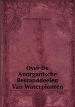 Over De Anorganische Bestanddeelen Van Waterplanten