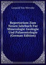 Repertorium Zum Neuen Jahrbuch Fur Mineralogie Geologie Und Palaeontologie (German Edition)