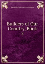 Builders of Our Country, Book 2