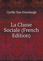 La Classe Sociale (French Edition)
