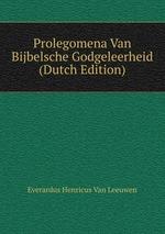Prolegomena Van Bijbelsche Godgeleerheid (Dutch Edition)