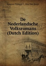De Nederlandsche Volksromans (Dutch Edition)