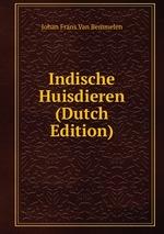 Indische Huisdieren (Dutch Edition)