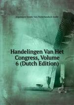 Handelingen Van Het Congress, Volume 6 (Dutch Edition)