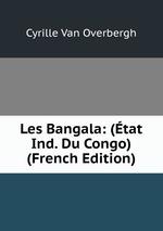 Les Bangala: (tat Ind. Du Congo) (French Edition)