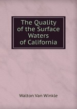 The Quality of the Surface Waters of California