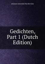 Gedichten, Part 1 (Dutch Edition)