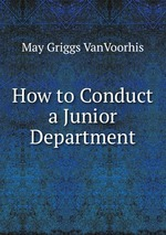How to Conduct a Junior Department