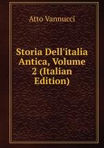 Storia Dell`italia Antica, Volume 2 (Italian Edition)