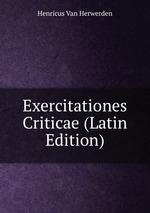 Exercitationes Criticae (Latin Edition)