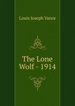 The Lone Wolf - 1914