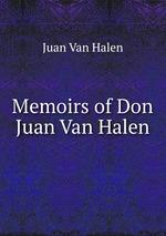 Memoirs of Don Juan Van Halen