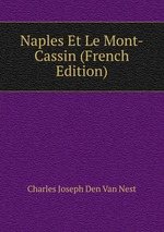 Naples Et Le Mont-Cassin (French Edition)