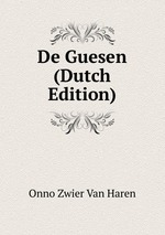 De Guesen (Dutch Edition)