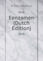 Eenzamen (Dutch Edition)