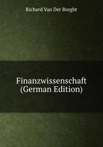 Finanzwissenschaft (German Edition)