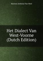Het Dialect Van West-Voorne (Dutch Edition)