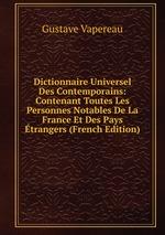 Dictionnaire Universel Des Contemporains: Contenant Toutes Les Personnes Notables De La France Et Des Pays trangers (French Edition)