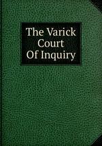 The Varick Court Of Inquiry