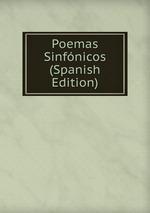 Poemas Sinfnicos (Spanish Edition)