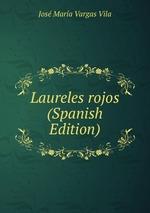 Laureles rojos (Spanish Edition)