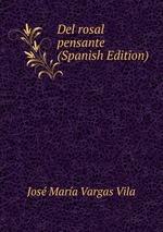 Del rosal pensante (Spanish Edition)