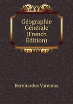 Gographie Gnrale (French Edition)