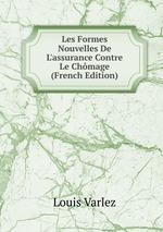 Les Formes Nouvelles De L`assurance Contre Le Chmage (French Edition)