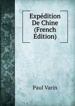 Expdition De Chine (French Edition)