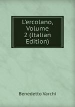 L`ercolano, Volume 2 (Italian Edition)