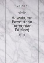 Hawakumn Patmutean (Armenian Edition)