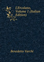 L`Ercolano, Volume 1 (Italian Edition)