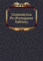 Grammtica Po (Portuguese Edition)