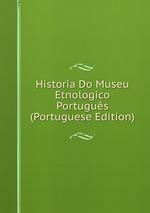 Historia Do Museu Etnologico Portugus (Portuguese Edition)