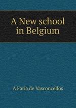 A New school in Belgium